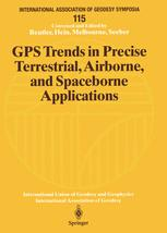 GPS Trends in Precise Terrestrial, Airborne, and Spaceborne Applications