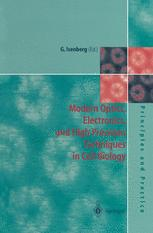 Modern Optics, Electronics and High Precision Techniques in Cell Biology