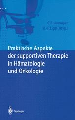 Praktische Aspekte der supportiven Therapie in Hämatologie und Onkologie