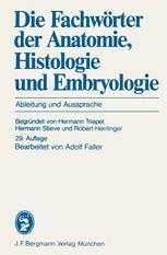 Die Fachwörter der Anatomie, Histologie und Embryologie
