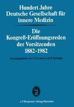 Hundert Jahre Deutsche Gesellschaft für innere Medizin
