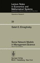 Some Network Models in Management Science