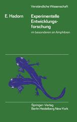 Experimentelle Entwicklungsforschung im besonderen an Amphibien