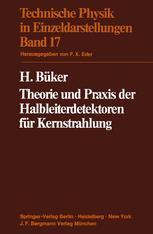 Theorie und Praxis der Halbleiterdetektoren für Kernstrahlung