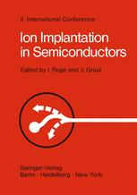 Ion Implantation in Semiconductors