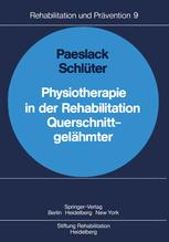 Physiotherapie in der Rehabilitation Querschnittgelähmter