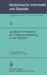 Juristische Probleme der Datenverarbeitung in der Medizin