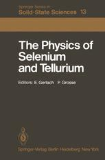 The Physics of Selenium and Tellurium