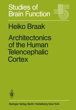 Architectonics of the Human Telencephalic Cortex