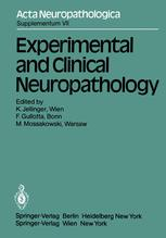 Experimental and Clinical Neuropathology