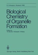 Biological Chemistry of Organelle Formation