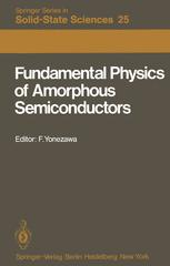 Fundamental Physics of Amorphous Semiconductors