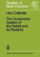 The Oculomotor System of the Rabbit and Its Plasticity