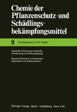 Spezielle Chemie der Herbizide · Anwendung und Wirkungsweise / Special Chemistry of Herbicides · Applications and Mechanisms