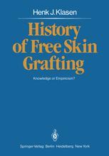 History of Free Skin Grafting