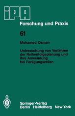 Untersuchung von Verfahren der Reihenfolgeplanung und ihre Anwendung bei Fertigungszellen