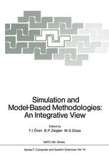 Simulation and Model-Based Methodologies: An Integrative View