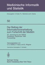 Der Beitrag der Informationsverarbeitung zum Fortschritt der Medizin