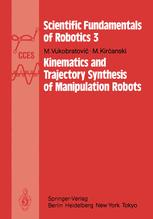 Kinematics and Trajectory Synthesis of Manipulation Robots