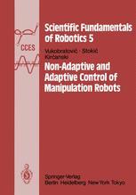 Non-Adaptive and Adaptive Control of Manipulation Robots