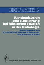 Randomisation und Aufklärung bei klinischen Studien in der Onkologie