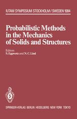 Probabilistic Methods in the Mechanics of Solids and Structures