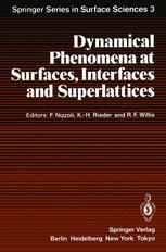 Dynamical Phenomena at Surfaces, Interfaces and Superlattices