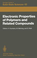 Electronic Properties of Polymers and Related Compounds