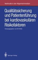 Qualitätssicherung und Patientenführung bei kardiovaskulären Risikofaktoren
