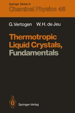 Thermotropic Liquid Crystals, Fundamentals