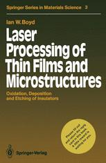 Laser Processing of Thin Films and Microstructures