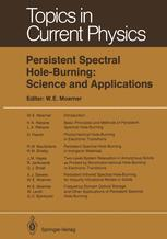Persistent Spectral Hole-Burning: Science and Applications