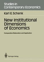 New Institutional Dimensions of Economics