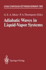Adiabatic Waves in Liquid-Vapor Systems