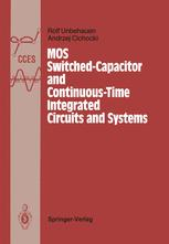MOS Switched-Capacitor and Continuous-Time Integrated Circuits and Systems