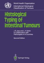 Histological Typing of Intestinal Tumours