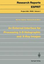An External Interface for Processing 3-D Holographic and X-Ray Images