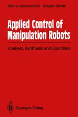 Applied Control of Manipulation Robots