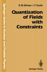 Quantization of Fields with Constraints