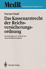 Das Kassenarztrecht der Reichsversicherungsordnung