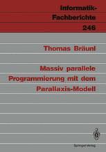 Massiv parallele Programmierung mit dem Parallaxis-Modell