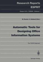 Automatic Tools for Designing Office Information Systems