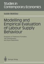 Modelling and Empirical Evaluation of Labour Supply Behaviour