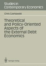 Theoretical and Policy-Oriented Aspects of the External Debt Economics