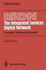 ISDN The Integrated Services Digital Network