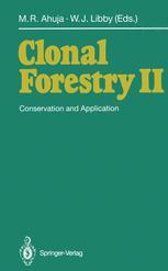 Clonal Forestry II