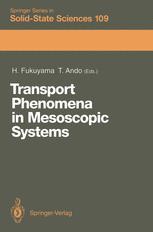 Transport Phenomena in Mesoscopic Systems