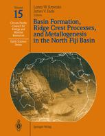 Basin Formation, Ridge Crest Processes, and Metallogenesis in the North Fiji Basin