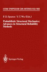 Probabilistic Structural Mechanics: Advances in Structural Reliability Methods