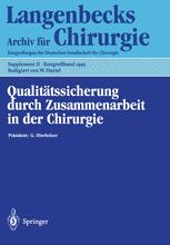 Qualitätssicherung durch Zusammenarbeit in der Chirurgie
